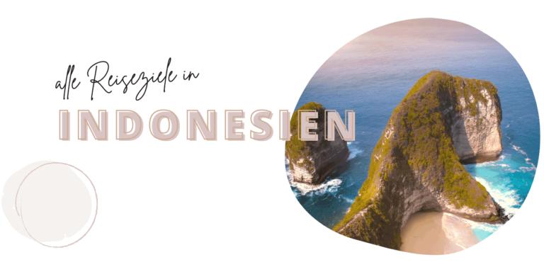 Entdecke die schönsten Reiseziele in Indonesien