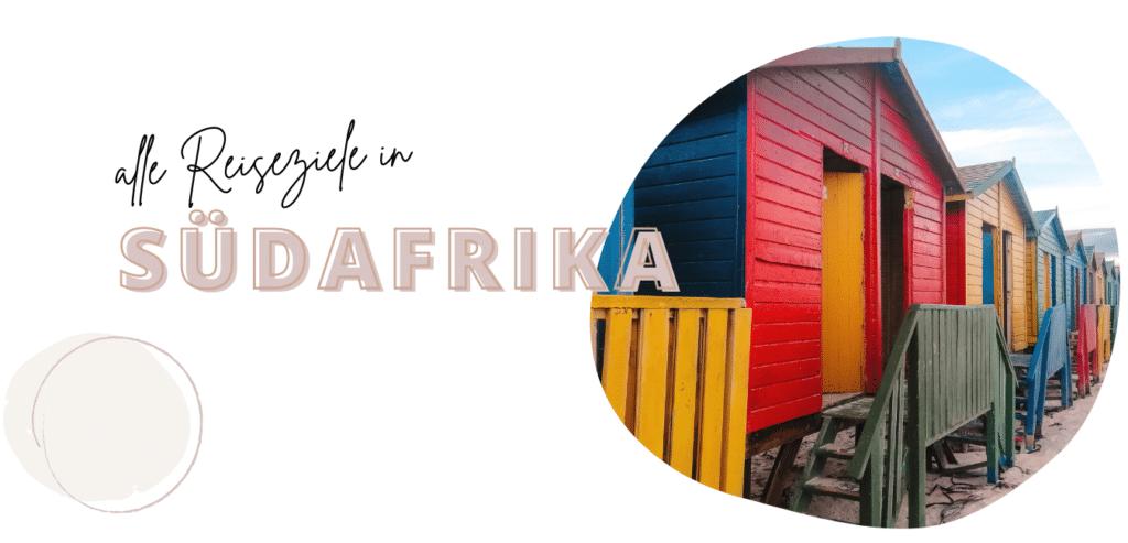 Reiseziel Südafrika: Reisetipps, Highlights, Sehenswürdigkeiten
